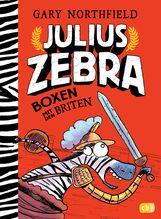 Gary  Northfield - Julius Zebra - Boxen mit den Briten