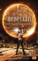 Rhoda  Belleza - Rebellin der tausend Sterne
