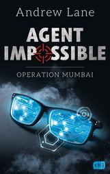 Andrew  Lane - AGENT IMPOSSIBLE - Operation Mumbai