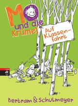 Rüdiger  Bertram, Heribert  Schulmeyer - Mo und die Krümel - Auf Klassenfahrt
