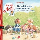 Usch  Luhn - Ich bin Nele - Die schönsten Geschichten für Kindergartenkinder