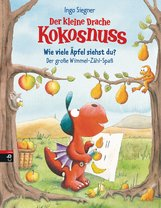 Ingo  Siegner - Der kleine Drache Kokosnuss - Wie viele Äpfel siehst du? Der große Wimmel-Zähl-Spaß