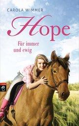 Carola  Wimmer - Hope - Für immer und ewig