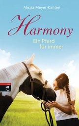 Alexia  Meyer-Kahlen - Harmony - Ein Pferd für immer