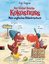 Ingo  Siegner - Der kleine Drache Kokosnuss - Mein englisches Bildwörterbuch