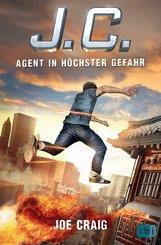 Joe  Craig - J.C. - Agent in höchster Gefahr