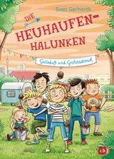 Sven  Gerhardt - Die Heuhaufen-Halunken - Gülleduft und Großstadtmief