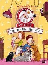 Bettina  Obrecht - P.F.O.T.E. - Ein Ohr für alle Fälle