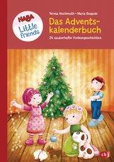 Teresa  Hochmuth - HABA Little Friends - Das große Adventskalenderbuch