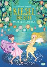 Nina  Blazon - Kiesel, die Elfe - Sommerfest im Veilchental