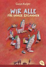 Guus  Kuijer - Wir alle für immer zusammen