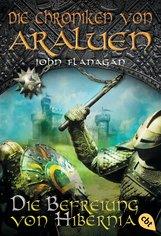 John  Flanagan - Die Chroniken von Araluen - Die Befreiung von Hibernia