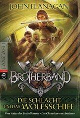 John  Flanagan - Brotherband - Die Schlacht um das Wolfsschiff