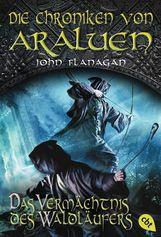 John  Flanagan - Die Chroniken von Araluen - Das Vermächtnis des Waldläufers