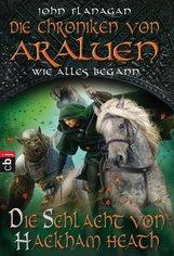 John  Flanagan - Die Chroniken von Araluen - Wie alles begann