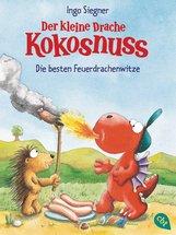 Ingo  Siegner - Der kleine Drache Kokosnuss - Die besten Feuerdrachenwitze