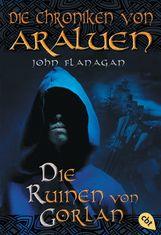 John  Flanagan - Die Chroniken von Araluen - Die Ruinen von Gorlan