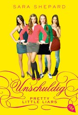 Sara  Shepard - Pretty Little Liars - Unschuldig