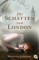 Maureen  Johnson - Die Schatten von London