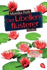 Monika  Feth - Der Libellenflüsterer