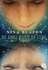 Nina  Blazon - Der dunkle Kuss der Sterne