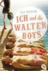 Ali  Novak - Ich und die Walter Boys