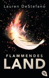 Lauren  DeStefano - Flammendes Land