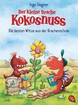 Ingo  Siegner - Der kleine Drache Kokosnuss - Die besten Witze aus der Drachenschule