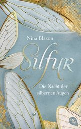 Nina  Blazon - Silfur - Die Nacht der silbernen Augen