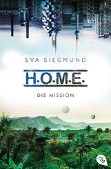 Eva  Siegmund - H.O.M.E. - Die Mission