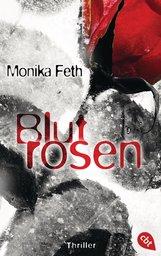 Monika  Feth - Blutrosen