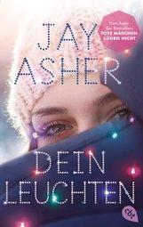Jay  Asher - Dein Leuchten