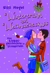 Sissi  Flegel - Wintertraum und Weihnachtskuss