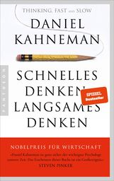 Daniel  Kahneman - Schnelles Denken, langsames Denken