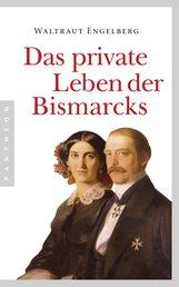 Waltraut  Engelberg - Das private Leben der Bismarcks