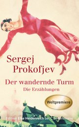 Sergej  Prokofjev, Lucian  Plessner  (Hrsg.) - Der wandernde Turm