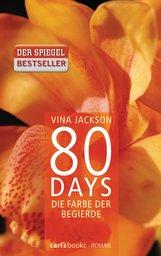 Vina  Jackson - 80 Days - Die Farbe der Begierde