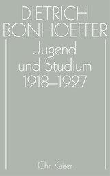 Hans  Pfeifer  (Hrsg.), Clifford J.  Green  (Hrsg.), Dr. Carl-Jürgen  Kaltenborn  (Hrsg.) - Jugend und Studium 1918-1927