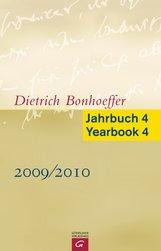 Victoria J.  Barnett  (Hrsg.), Sabine  Bobert  (Hrsg.), Ernst  Feil  (Hrsg.), Clifford J.  Green  (Hrsg.), Christian  Gremmels  (Hrsg.), John W. de Gruchy  (Hrsg.), Wolfgang  Huber  (Hrsg.), Wolf  Krötke  (Hrsg.), Frits de Lange  (Hrsg.), Henry  Mottu  (Hrsg.), Kirsten  Busch Nielsen  (Hrsg.), Hans  Pfeifer  (Hrsg.), Christoph  Strohm  (Hrsg.), Christiane  Tietz  (Hrsg.) - Dietrich Bonhoeffer Jahrbuch 4 / Dietrich Bonhoeffer Yearbook 4 - 2009/2010