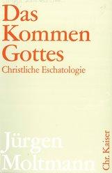 Jürgen  Moltmann - Das Kommen Gottes