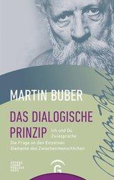Martin  Buber - Das dialogische Prinzip
