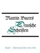 Martin  Bucer, Robert  Stupperich  (Hrsg.) - Schriften der Jahre 1524-1528