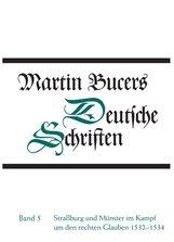 Martin  Bucer, Robert  Stupperich  (Hrsg.) - Straßburg und Münster im Kampf um den rechten Glauben 1532-1534