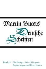 Martin  Bucer - Nachträge 1541-1551 sowie Ergänzungen und Korrekturen