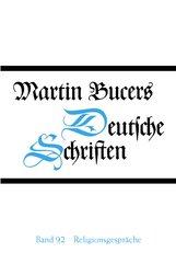 Martin  Bucer - Religionsgespräche