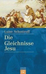 Luise  Schottroff - Die Gleichnisse Jesu