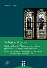 Walther  Köhler - Zwingli und Luther