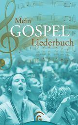 Martin  Bartelworth  (Hrsg.) - Mein Gospel-Liederbuch