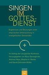Klaus  Danzeglocke  (Hrsg.), Andreas  Heye  (Hrsg.), Stephan A.  Reinke  (Hrsg.), Harald  Schroeter-Wittke  (Hrsg.) - Singen im Gottesdienst