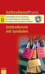 Christian  Schwarz  (Hrsg.) - Gottesdienste mit Symbolen